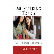 240 SPEAKING TOPICS WITH SAMPLE ANSWER
